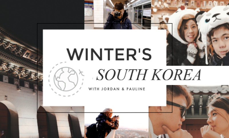 [KOREA] ✈ Planning Our 1st Winter Vacation
